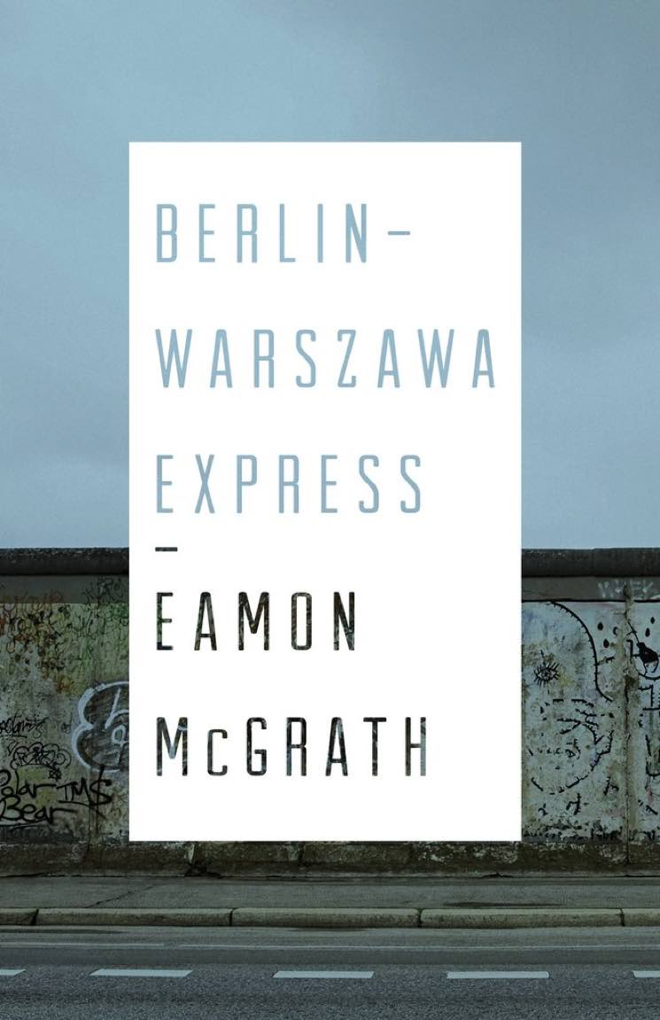 Berlin-Warszawa Express By Eamon McGrath