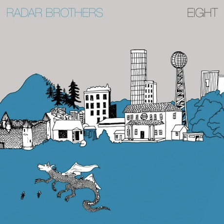 Radar Brothers Unveil 'Eight'