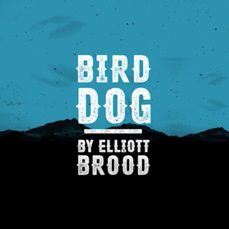 Elliott BROOD Share 'Bird Dog' from 'Keeper'