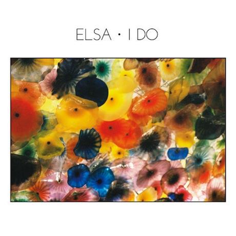 Elsa 'I Do' (EP stream)