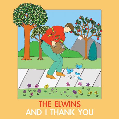 The Elwins 'And I Thank You' (album stream)