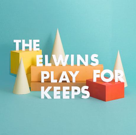 The Elwins 'Play for Keeps' on Sophomore Album, Book Canadian Tour