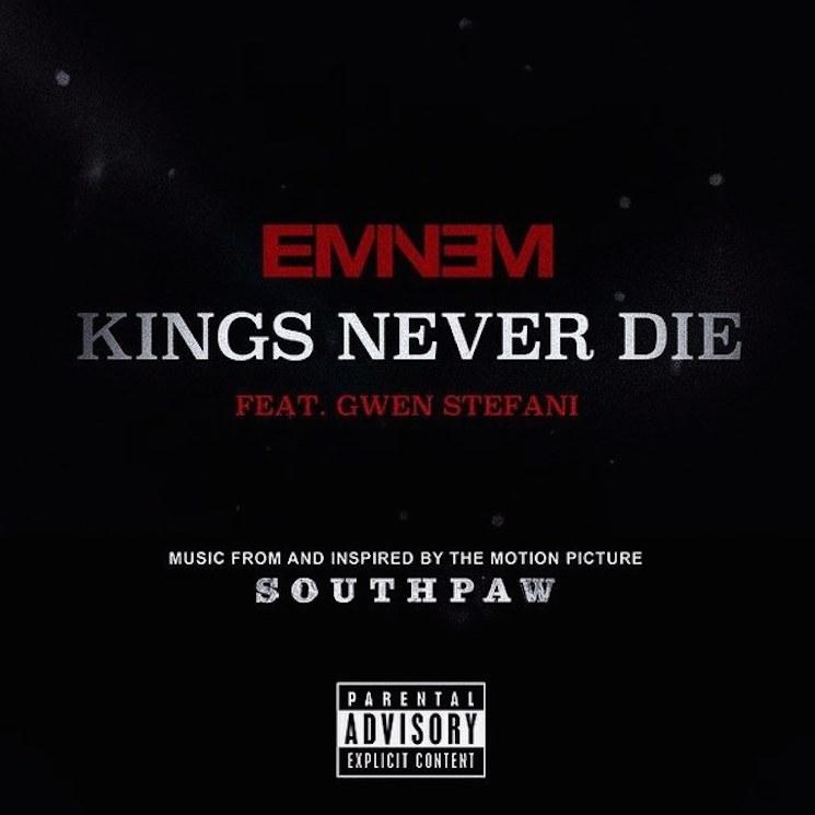 """Eminem """"Kings Never Die"""" (ft. Gwen Stefani)"""