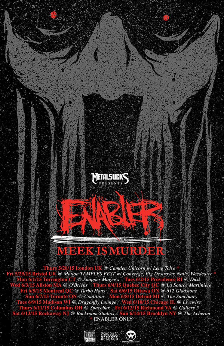 Enabler Announce North American Tour with Meek Is Murder