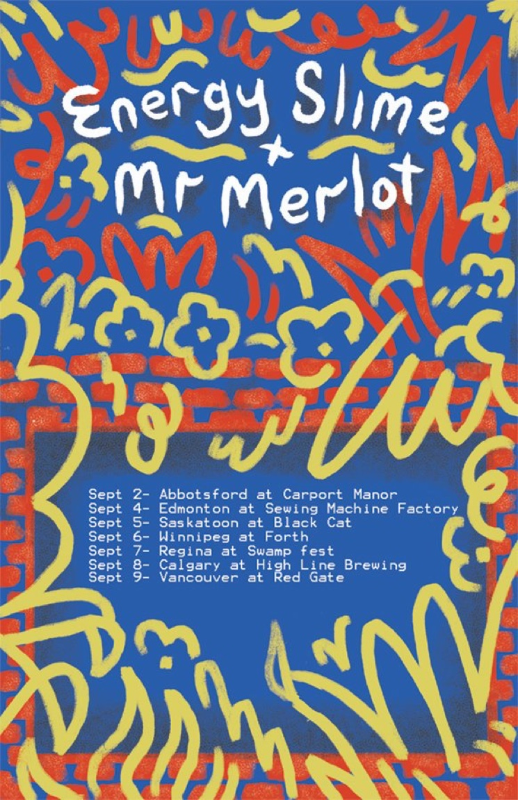 Energy Slime and Mr. Merlot Plot Western Canadian Tour