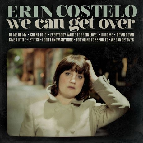 Erin Costelo Announces 'We Can Get Over,' Premieres New Tune
