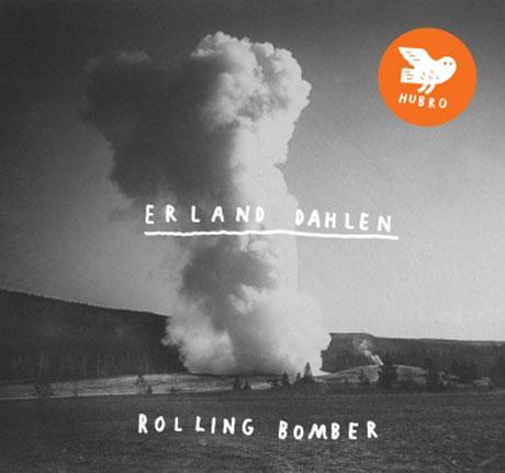 Erland Dahlen Rolling Bomber