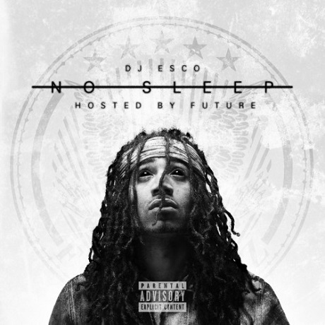 DJ Esco 'No Sleep' (mixtape)