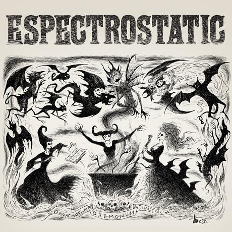 Espectrostatic 'Daemonum' (EP stream)