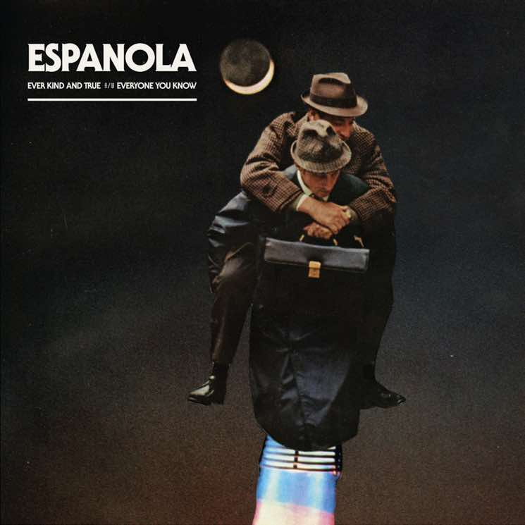 Espanola 'Ever Kind and True' / 'Everyone You Know'