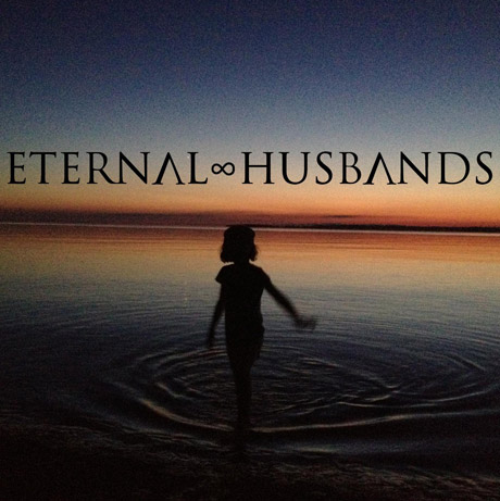 Eternal Husbands 'Eternal Husbands' (EP stream)