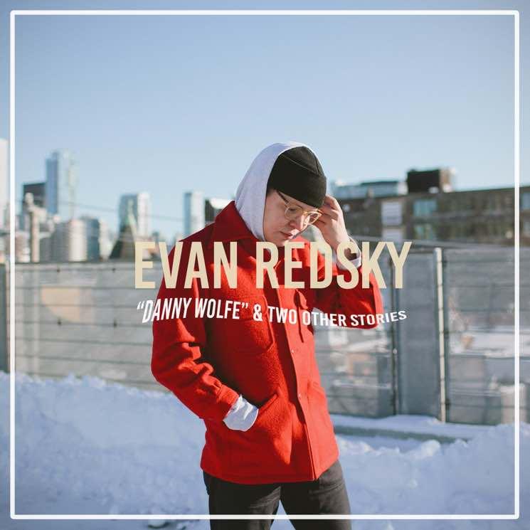 Evan Redsky 'Danny Wolfe' (EP stream)