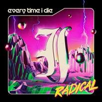 Every Time I Die's Ninth Album Gives a 'Radical' Edge to Their Dark Metalcore
