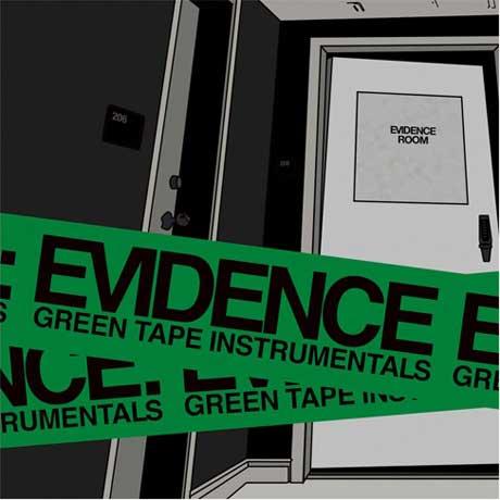 Evidence Green Tape Instrumentals