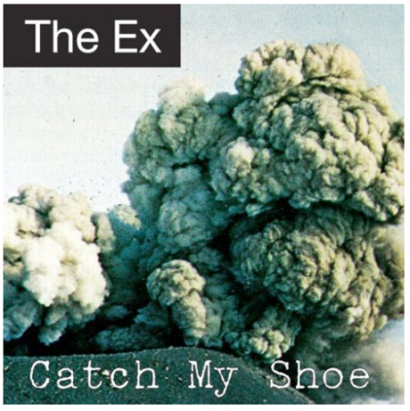 Ex Catch My Shoe