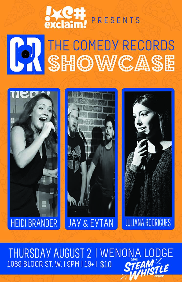Jay & Eytan, Heidi Brander and Juliana Rodrigues Celebrate Summer at a Comedy Records/Exclaim! Standup Showcase