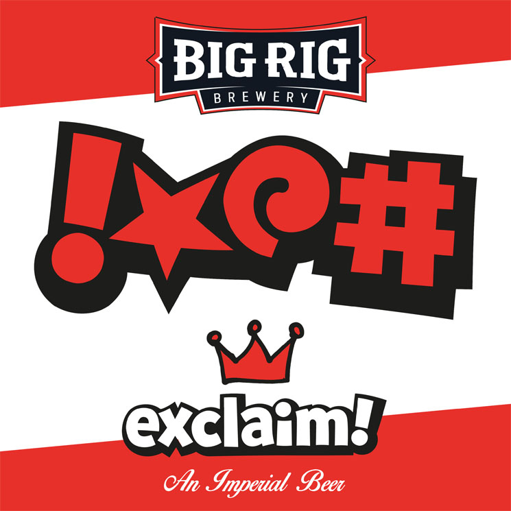 Exclaim! Teams Up with Big Rig to Brew Original Beer