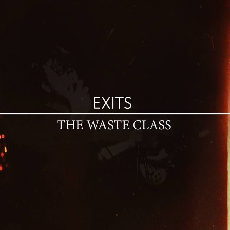 "EXITS ""The Waste Class"""