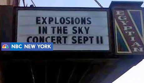 Explosions in the Sky Marquee for 9/11 Show Causes Uproar