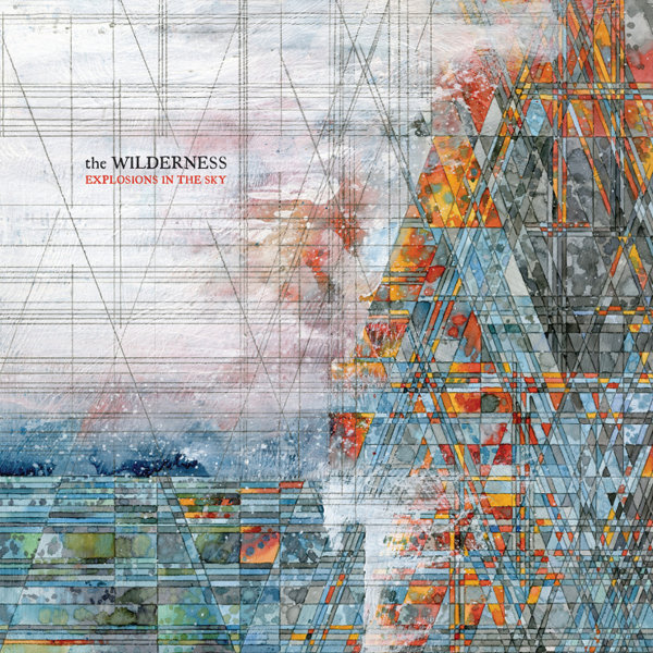 Explosions in the Sky Explore 'The Wilderness' on New LP
