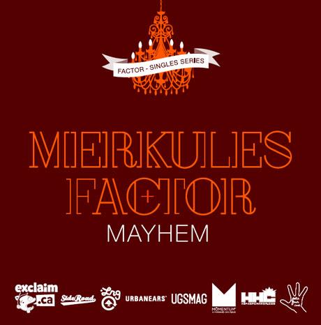 Factor 'Mayhem' (ft. Merkules)