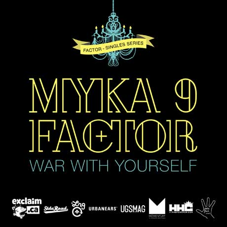 "Factor ""War with Yourself"" (ft. Myka 9)"
