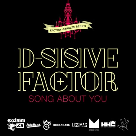 "Factor ""Song About You"" (ft. D-Sisive)"