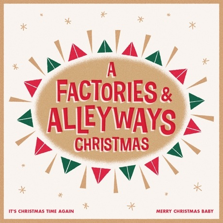 Factories & Alleyways 'A Factories & Alleyways Christmas'