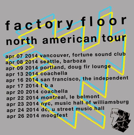 Factory Floor Book North American Tour, Plays Vancouver, Montreal