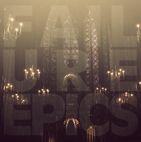 Failure Epics 'Failure Epics' (album stream)