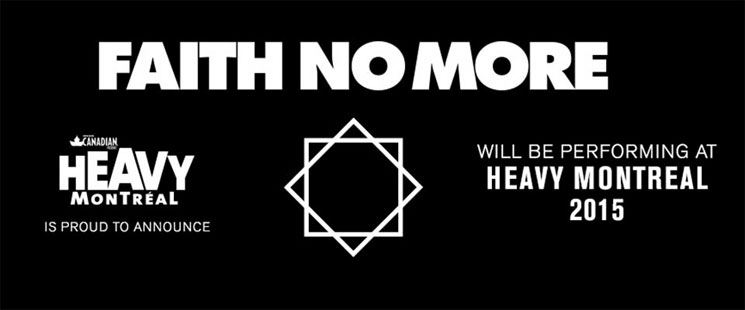 Faith No More to Play Heavy Montreal