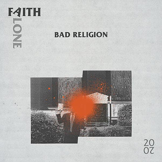 Bad Religion Share 2020 Version of 'Faith Alone'