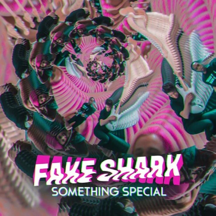 "Fake Shark ""Something Special"""