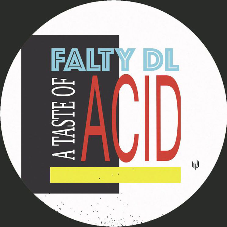 FaltyDL A Taste of Acid
