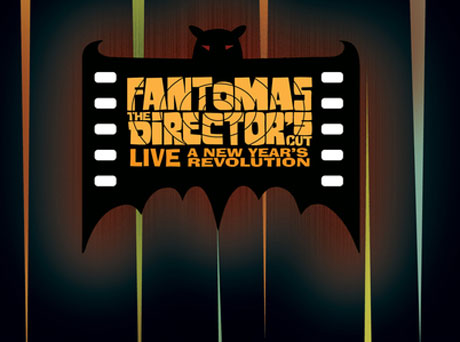Fantômas The Director's Cut Live: A New Year's Revolution