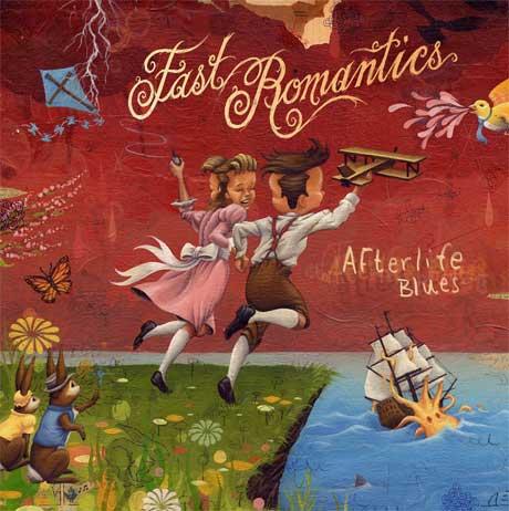 Fast Romantics 'Afterlife Blues' (album stream)