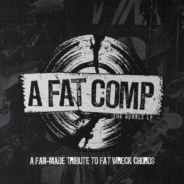 Various Artists 'A Fat Comp: A Fan-Made Tribute to Fat Wreck Chords' (album stream)