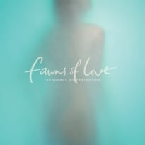 Fawns of Love Announce 'Innocence of Protection,' Release Title Track