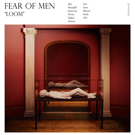 Fear of Men Loom
