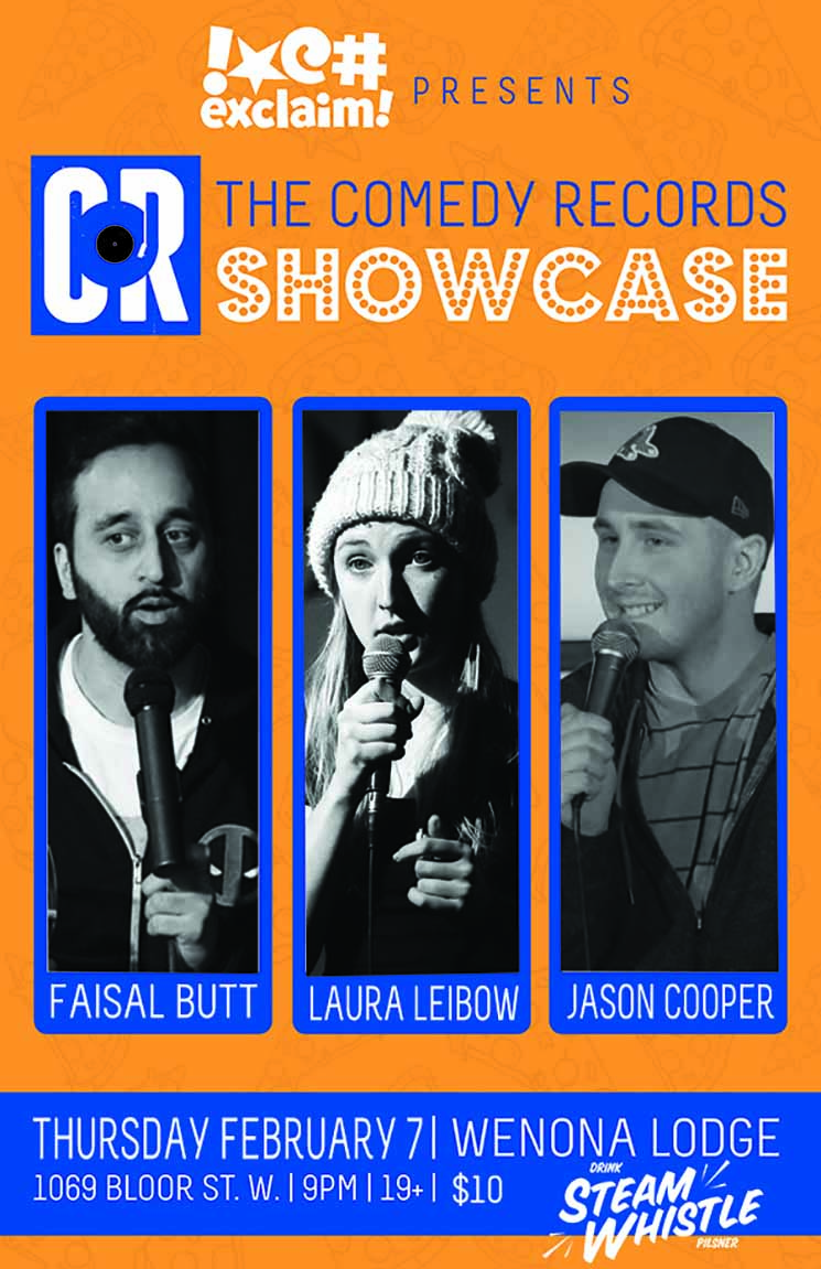 Faisal Butt, Laura Leibow and Jason Cooper Beat the Cold at the Comedy Records/Exclaim! Standup Showcase