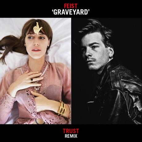 "Feist ""Graveyard"" (Trust Remix)"