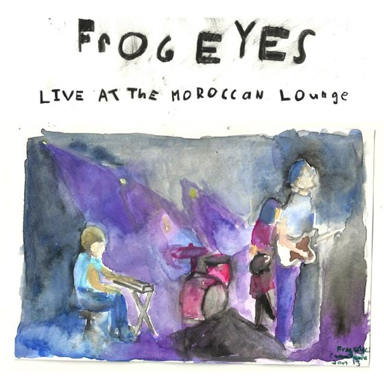 Frog Eyes Detail 'Live At The Moroccan Lounge' LP, Share Unreleased Track