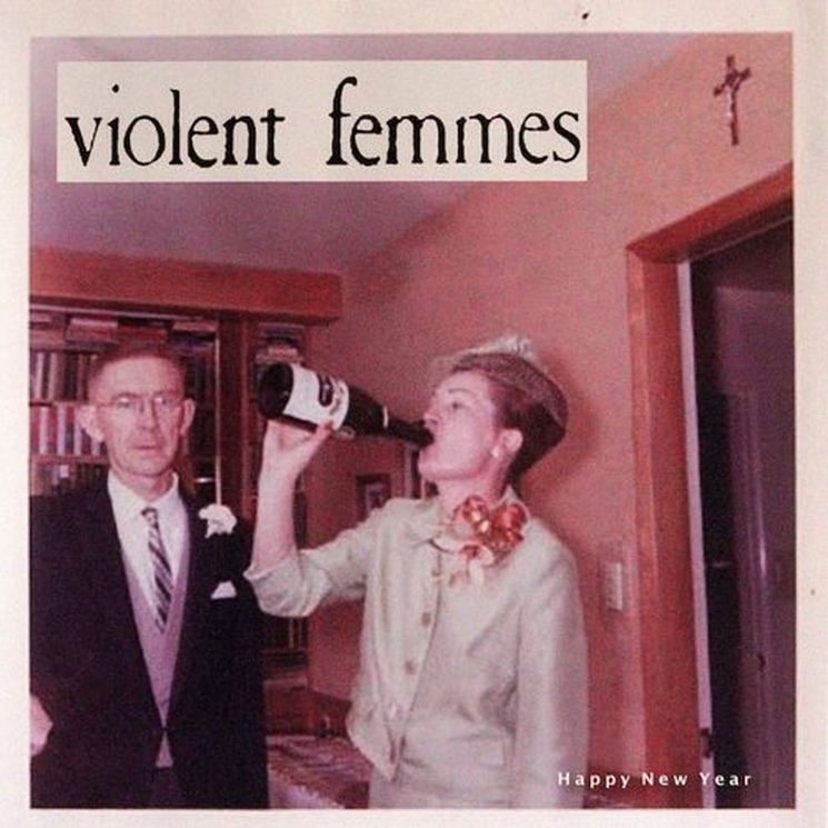 Violent Femmes 'Happy New Year' (EP stream)