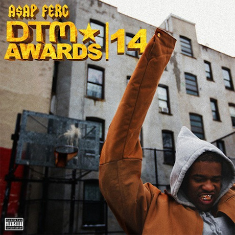 "A$AP Ferg ""DTM Awards 14"" (Drake remix)"