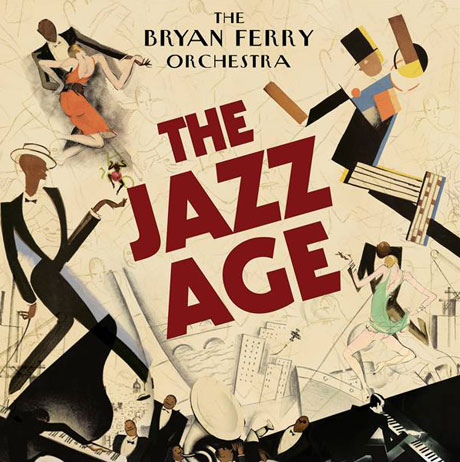 Bryan Ferry Revisits His Catalogue with 'The Jazz Age'