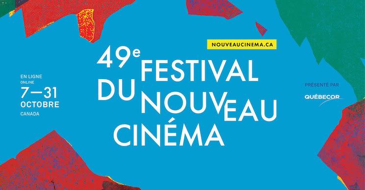 Montreal's Festival du Nouveau Cinéma Moves Online for 2020 Edition
