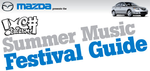 Exclaim! Annual Summer Music Festival Guide 2005