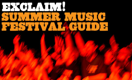 Exclaim! Summer Music Festival Guide 2004