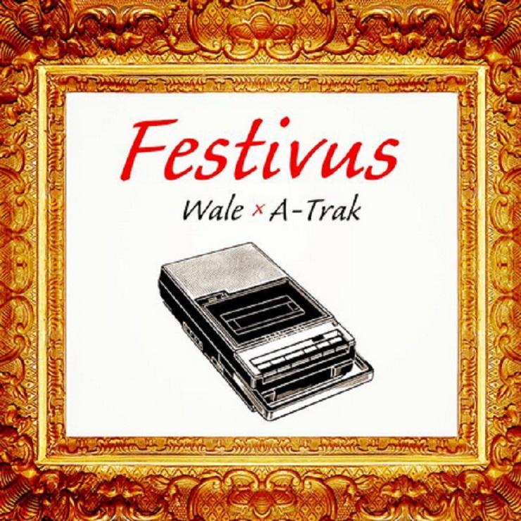 Wale 'Festivus' (mixtape)