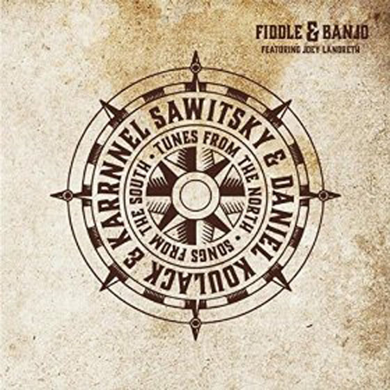 Fiddle & Banjo Tunes from the North, Songs from the South